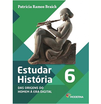 Estudar História - Das Origens do Homem à Era Digital - 6º Ano