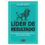 Líder de Resultado - Elias Leite
