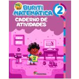 Buriti - Matemática - Caderno de Atividades - 2º Ano - Editora Moderna