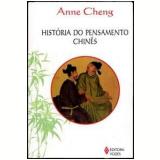 História do Pensamento Chinês - Anne Cheng