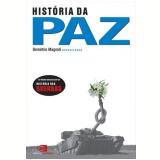 História da Paz - Fernando Gabeira, Luiz Fernando Panelli César , Mônica Herz  ...