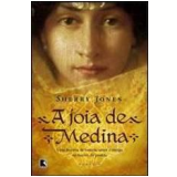 A Jóia de Medina - Sherry Jones