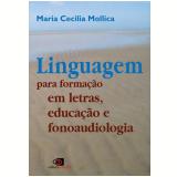 Linguagem para Formação em Letras, Educação e Fonoaudiologia