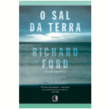 O Sal da Terra - Richard Ford