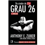 Grau 26 - Anthony E. Zuiker, Duane Swierczynski