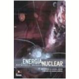 Energia Nuclear - Raymond L. Murray