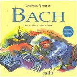 Bach (Nova Ortografia) - Ann Rachlin