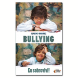 Bullying: Eu Sobrevivi! - Claudio Ramirez