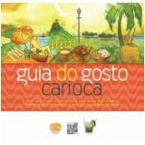 Guia do Gosto Carioca  - Editora Senac