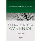 Curso De Direito Ambiental - Sidney Guerra, Sergio Guerra