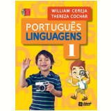 Portugu�s Linguagens - Ensino Fundamental I - 1� Ano - William Roberto Cereja, Thereza Cochar Magalh�es