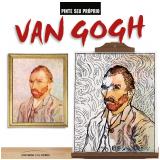 Pinte Seu Próprio Van Gogh - Marty Noble