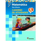 Matemática - 5º Ano - 4 ª Edição - Caderno De Exercícios - Enio Silveira