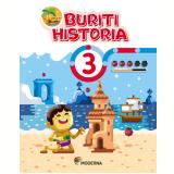 Buriti - História - 3º Ano - Editora Moderna