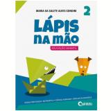 Lápis na Mão (Vol. 2) - Maria da Salete Alves Gondim