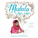 Malala e Seu Lápis Mágico - Malala Yousafzai