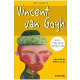Vincent van Gogh - Carme Martín, Rebeca Luciani
