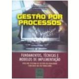 Gestão por Processos - Saulo Barbará (Org.)
