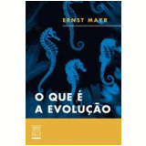 O que é a Evolução? - Ernst Mayr