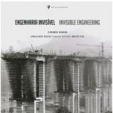 Engenharia Invisível (Edição de Luxo)