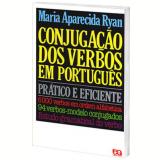 Conjugação Dos Verbos Em Português - Ensino Médio - Maria Aparecida Ryan