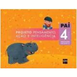 Pai Infantil 4 Anos - Educação Infantil - Edições Sm