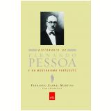 Dicionário de Fernando Pessoa e do Modernismo Português - Fernando Cabral Martins