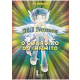 O Guardião do Infinito - J. R. Pereira