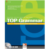 Top Grammar - From Basic To Upper-Intermediate (With CD Rom) - David A. Hill, Karen Thomas, Carol Frain ...