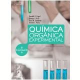 Química Orgânica Experimental - Donald L. Pavia, Gary M. Lampman, Randall G. Engel ...
