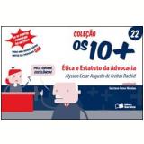 Ética e Estatuto da Advocacia (Vol. 22) - Luiz Marins