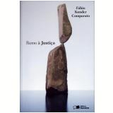 Rumo À Justiça - Fábio Konder Comparato