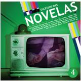 Sucesso Das Novelas - Vol. 4 (CD) -