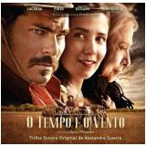 O Tempo e o Vento - Trilha Sonora Original de Alexandre Guerra (CD) - Vários