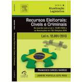 Recursos Eleitorais Civeis E Criminais - Francisco Dirceu Barros