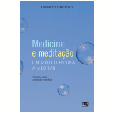 Medicina e meditação (Ebook) - Roberto Cardoso