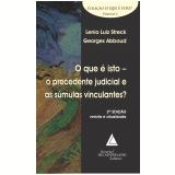 Que é Isto o Precedente Judicial e as Súmulas Vinculantes?, O (Ebook) - Georges Abboud