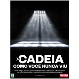 A Cadeia Como Você Nunca Viu (Ebook) - Fátima Souza