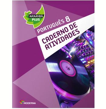 Araribá Plus Português - 8º Ano - Caderno de Atividades