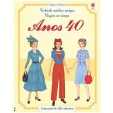 Anos 40: Vestindo Minhas Amigas Viagem No Tempo - Rosie Hore