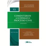 Comentários Ao Código De Processo Civil Volume Xx: Arts. 994 A 1.044 - José Roberto Ferreira Gouvêa, Luis Guilherme Aidar Bondioli, João Francisco Naves Da Fonseca