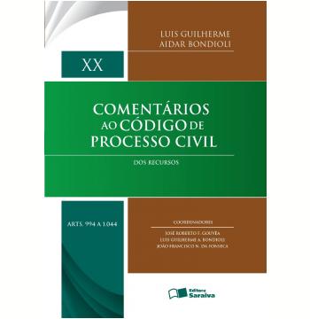 Comentários Ao Código De Processo Civil Volume Xx: Arts. 994 A 1.044