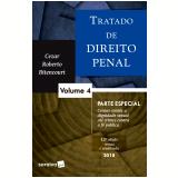 Tratado de Direito Penal (Vol. 4) - Cezar Roberto Bitencourt