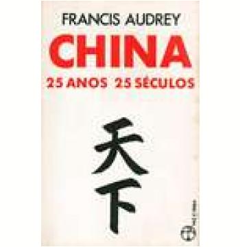 China 25 Anos, 25 Séculos
