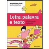 Letra, Palavra E Texto Alfabetização E Projetos - Alfa - Educação Infantil - Jane Maria AraÚjo Passos, MÉrcia Maria Silva ProcÓpio
