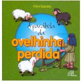 A Parábola da Ovelhinha Perdida - Clara Esposito