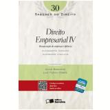 Direito Empresarial IV (Vol. 30) - Alexandre Gialluca, Alexandre Sanches Cunha
