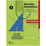 Desenho Geométrico - Vol. 2 - Atividades - José Ruy Giovanni