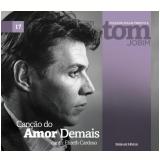 Canção do Amor Demais (Vol. 17) - Folha de S.Paulo (Org.)