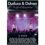 Duduca E Dalvan - Os Leões Da Musica Sertaneja (DVD) - Duduca E Dalvan